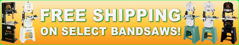 Free Shipping on Select Bandsaws!