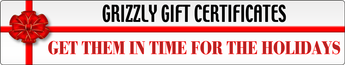 Grizzly Gift Certificates